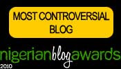WINNER OF MOST CONTROVERSIAL BLOG