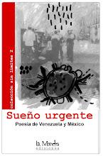 En el marco del VII Festival Internacional de Poesía, bautizamos la antología Sueño Urgente