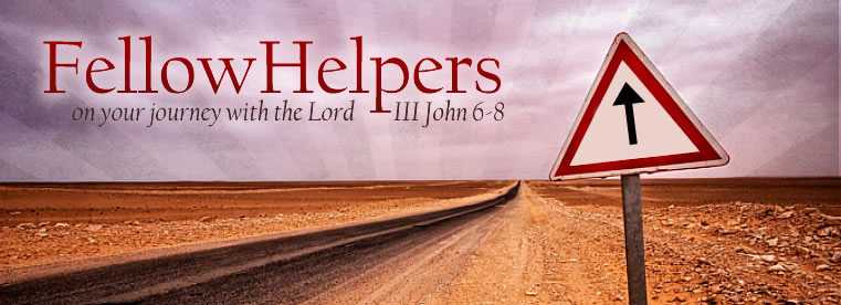 A Fellowhelper on your Journey to Meet the Lord