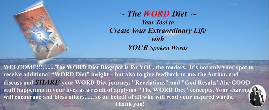 The WORD Diet ~ Creating Your Extraordinary Life with the Spoken Word