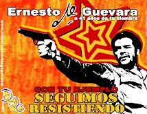 Che; Guerrillero Amigo!