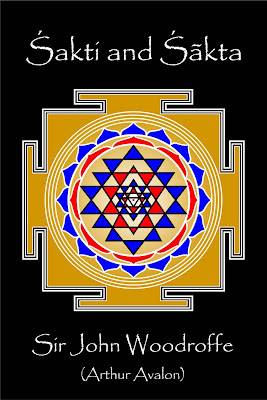 Hinduism EBooks: Sakti and Sakta - John Woodroffe (Ebook on Tantra)