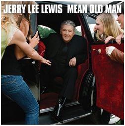 jerry+lee+lewis+mean+old+man.JPG
