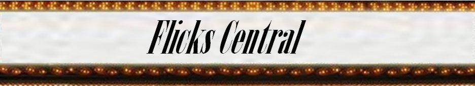 Flicks Central