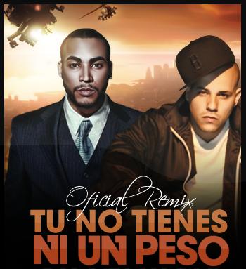 Don Omar Ft. Kendo Kaponi - Tu No Tienes Ni Un Peso (Oficcial Remix)