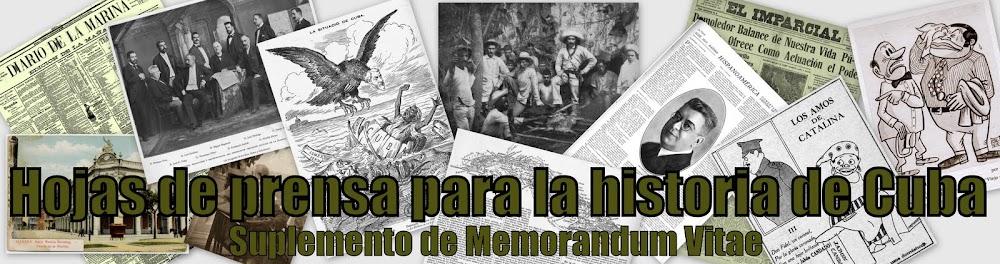 Hojas de prensa para la historia de Cuba.