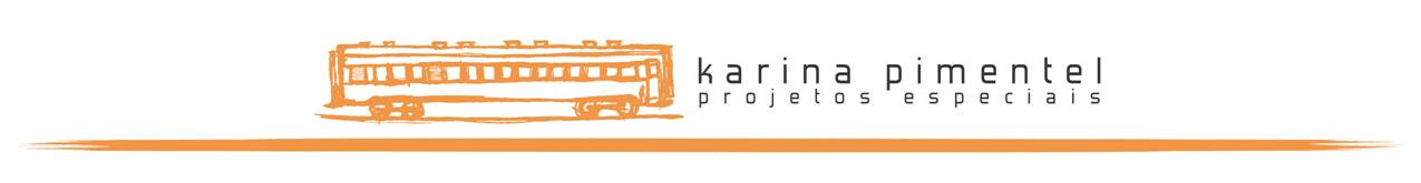 Karina Pimentel Projetos Especiais