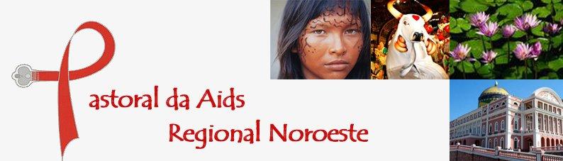 Pastoral da Aids - Noroeste