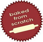 Baked from scratch...