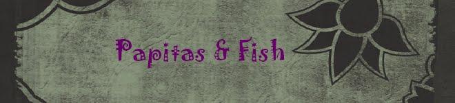 Papitas & Fish