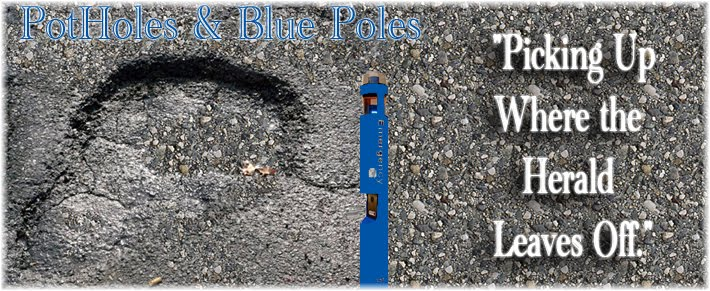 Pot Holes & Blue Poles