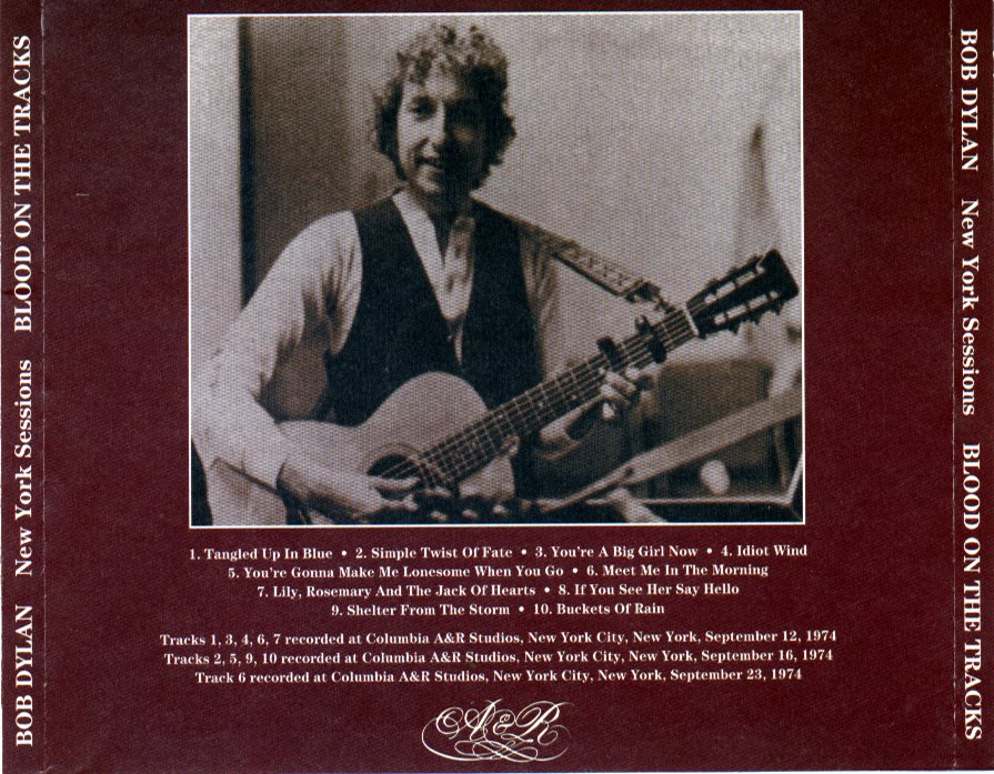 Dylan Blood The Outtakes Tracks On Bob