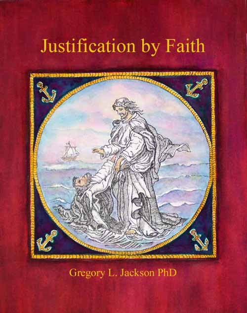 Ichabod, The Glory Has Departed: Justification by Faith ...