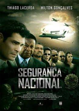 Baixar Filme Segurança Nacional – Nacional Download