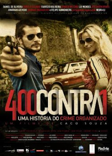 Download 400 Contra 1 – Uma História Do Crime Organizado DVDRip XviD e RMVB Nacional