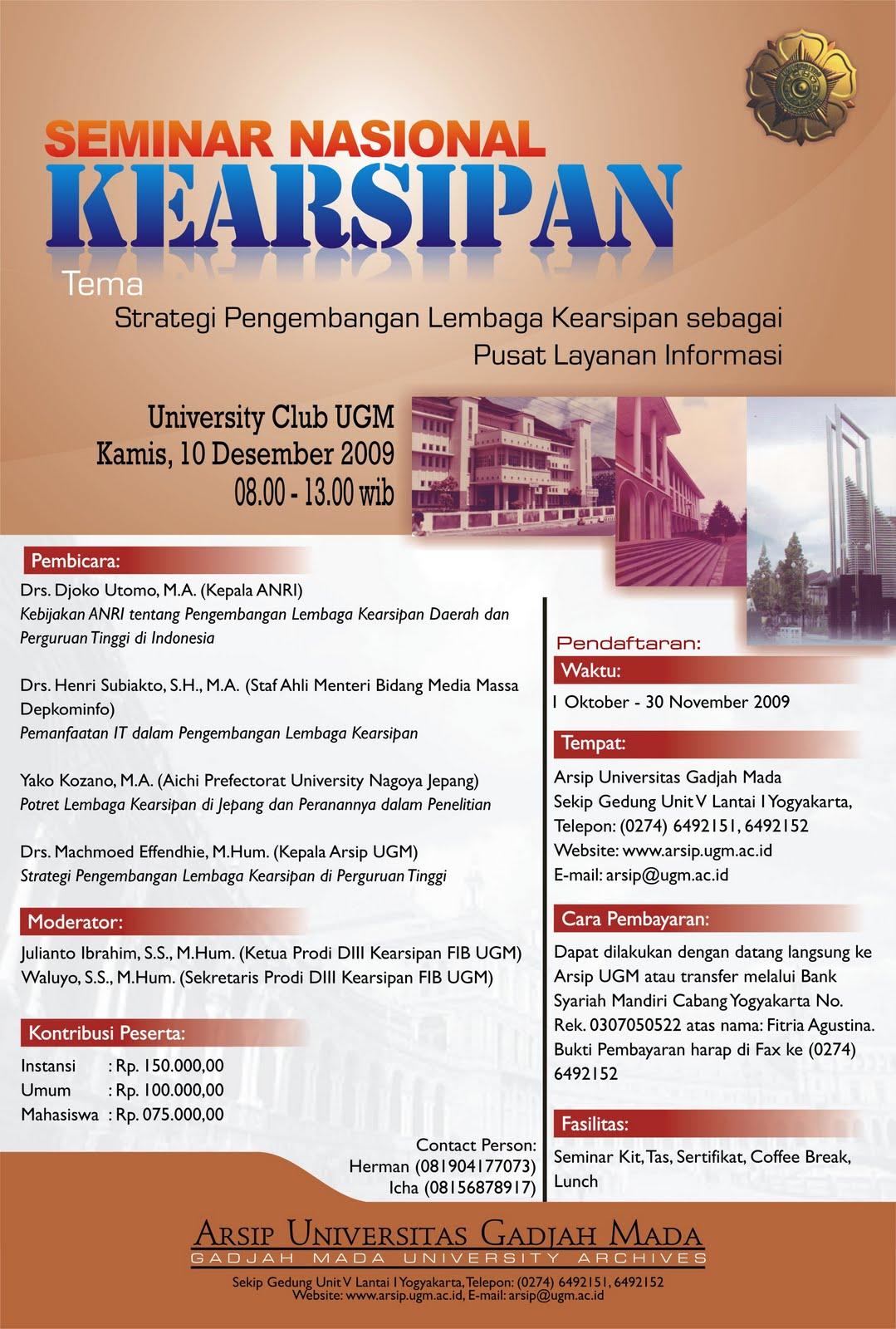 Posterbaru Arsip Universitas Gadjah Mada Akan Menyelenggarakan Seminar Nasional Kearsipan Dengan Tema Strategi Pengembangan Lembaga Sebagai Pusat Layanan