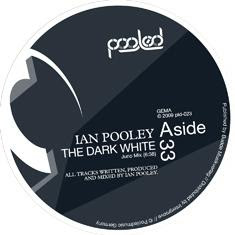Ian Pooley :: The Dark White