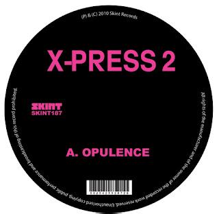 X-Press 2  ::  Opulence