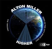 Alton Miller :: Higher