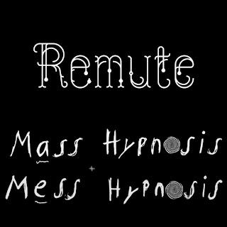 Remute :: Mass Hypnosis