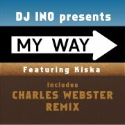Dj Ino :: My Way feat. Kiska (Charles Webster Remix)