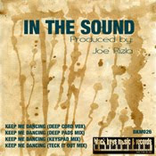 Joe Rizla :: In The Sound - Keep Me Dancing