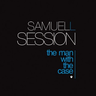 Samuel L Session - The Man With The Case Be As One Imprint