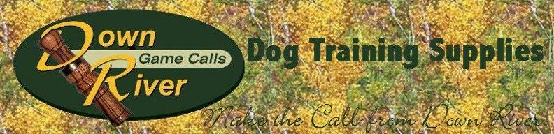 Down River Calls - Dog Supplies