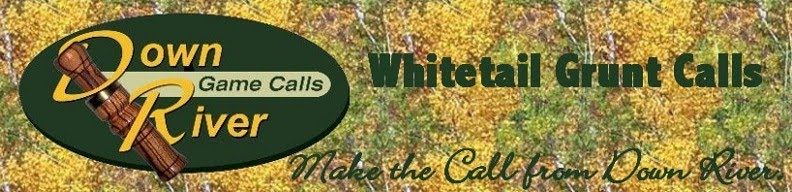 Down River Calls - Whitetail Grunt Calls