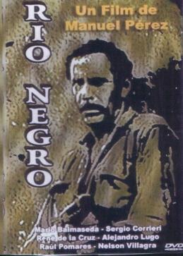 R o negro manuel p rez paredes 1977 largometrajes de for Nelson paredes wikipedia