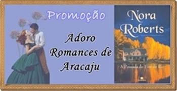 Sorteio - Adoro Romances de Aracaju.
