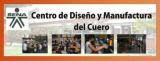 CENTRO DE DISEÑO Y MANUFACTURA DEL CUERO