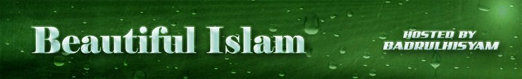 > - - Beautiful Islam - - <
