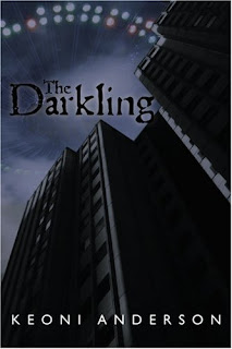 THE DARKLING by Keoni Anderson