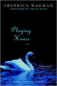 Playing House by Fredrica Wagman