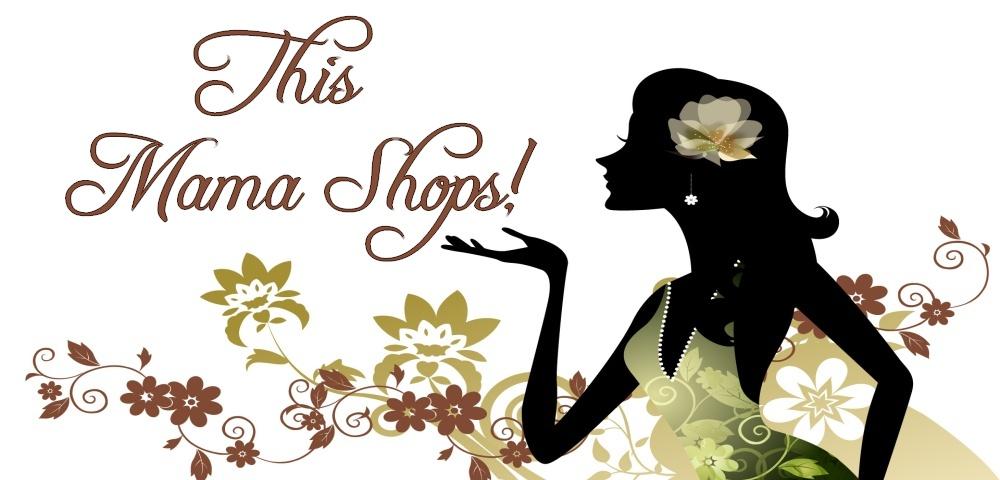 This Mama Shops!!