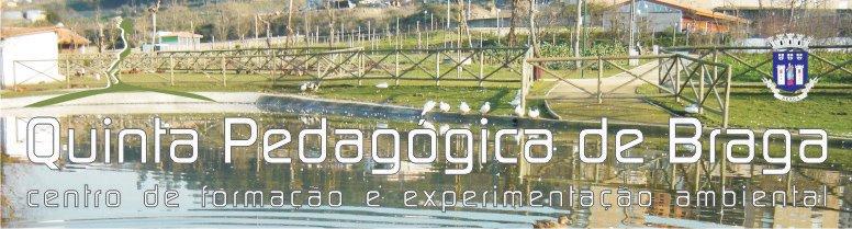 Quinta Pedagógica de Braga