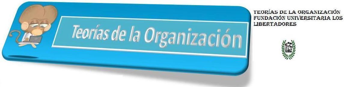 Teorias de la Organización