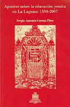 Apuntes sobre la educación jesuita en La Laguna: 1594 – 2007