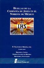 La Misión Jesuita de Santa Maria de las Parras y su impacto en la formación de la Comarca Lagunera