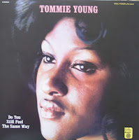 TOMMIE YOUNG - DO YOU STILL FEEL THE SAME WAY (1973)