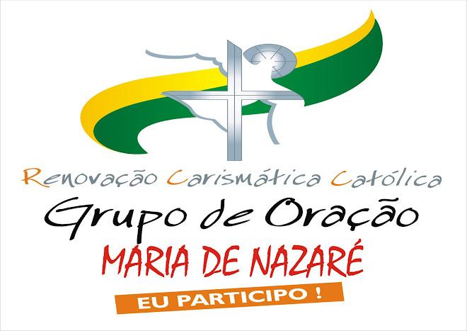 GRUPO DE ORAÇÃO MARIA DE NAZARÉ EU PARTICIPO