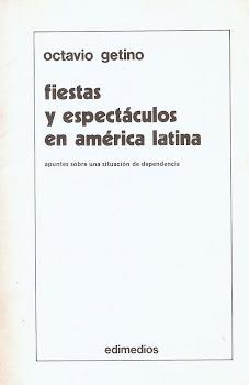 Fiestas y espectáculos en América Latina.