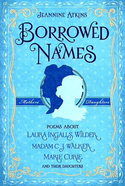 poems for names. Borrowed Names: Poems about