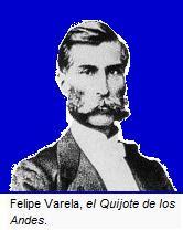 Felipe Varela, El Quijote de Los Andes