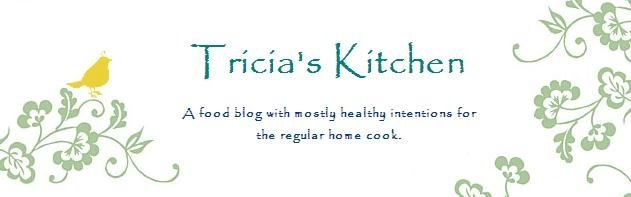 Tricia&#39;s Kitchen