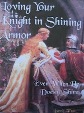 E-book: Loving Your Knight in Shining Armor,  Even When He Doesn't Shine