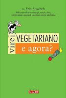 Virei vegetariano, e agora?