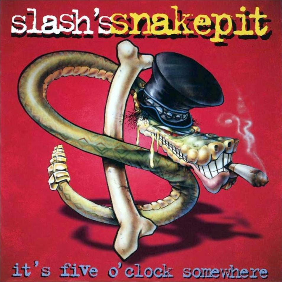 El Blog Del Dr Moska Slash S Snakepit It S Five O Clock