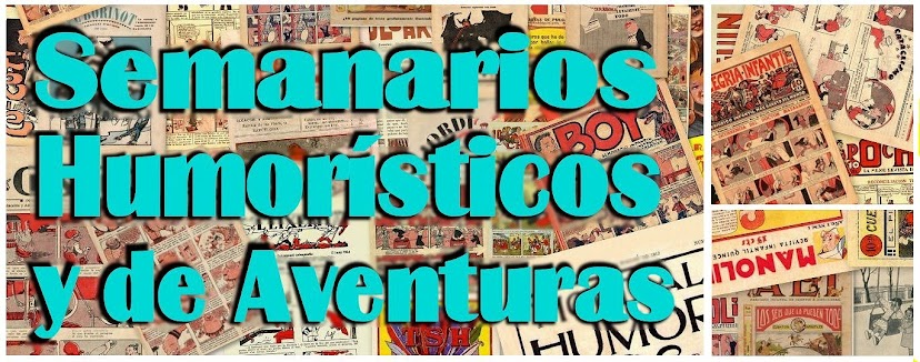 Los Semanarios Humorsticos y de Aventuras